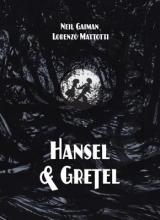 Gaiman, Neil Hansel and Gretel Oversized Deluxe Edition
