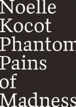 Kocot, Noelle Phantom Pains of Madness