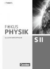 Ackermann, Peter,   Breuer, Elmar,   Burzin, Stefan,   Erb, Roger Fokus Physik Qual./Lös. Sek. II A/B/C