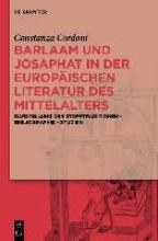 Cordoni, Constanza Barlaam und Josaphat in der europäischen Literatur des Mittelalters