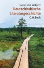 Wilpert, Gero von Deutschbaltische Literaturgeschichte