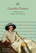 Kiermeier-Debre, Joseph Goethes Frauen
