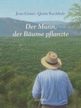 Giono, Jean Der Mann, der Bäume pflanzte