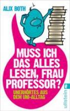 Both, Alix Muss ich das alles lesen, Frau Professor?