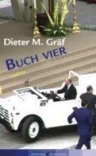 Gräf, Dieter M. Buch vier