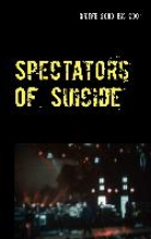 Spectators Of Suicide