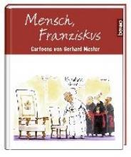 Mester, Gerhard Mensch, Franziskus