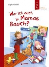 Geisler, Dagmar War ich auch in Mamas Bauch?