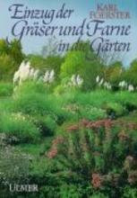 Foerster, Karl Einzug der Gräser und Farne in die Gärten