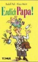 Peil, Rudolf Endlich Papa!