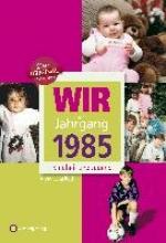 Roth, Anna-Lena Wir vom Jahrgang 1985