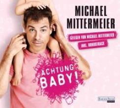 Mittermeier, Michael Achtung Baby!