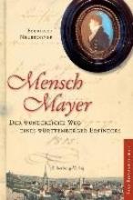 Eberhard Neubronner, Eberhard Neubronner Mensch Mayer
