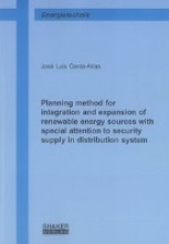 Cerda-Arias, José Luis Planning method for integration and expansion of renewable energy sources with special attention to security supply in distribution system