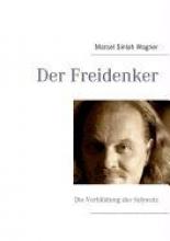 Wagner, Marcel Sinlah Der Freidenker