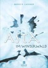 Lackner, Mario R. Asta im Winterwald