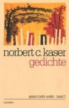 Kaser, Norbert C. Gedichte
