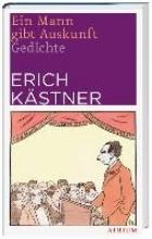 Kästner, Erich Ein Mann gibt Auskunft (NA)