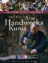 Jarczok, Reinhard Alte Handwerkskunst