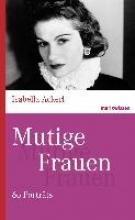 Ackerl, Isabella Mutige Frauen