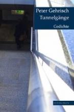 Gehrisch, Peter Tunnelgänge