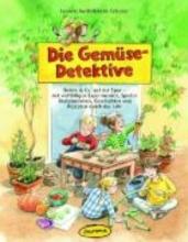 Geißebrecht-Taferner, Leonore Die Gemüse-Detektive