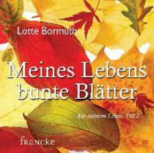 Bormuth, Lotte Meines Lebens bunte Blätter
