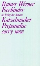 Fassbinder, Rainer W Katzelmacher Preparadise sorry now
