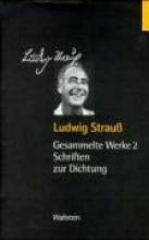Strauss, Ludwig Schriften zur Dichtung