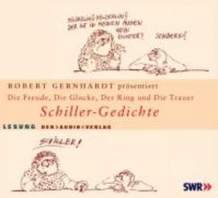 Schiller, Friedrich von Schiller-Gedichte. Die Freude, Die Glocke, Der Ring und der Taucher