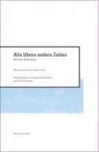 Berliner Anthologie 7. Alle Uhren andere Zeit