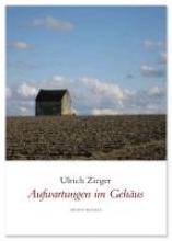Zieger, Ulrich Aufwartungen im Gehäus