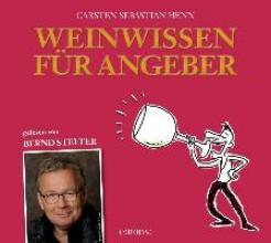 Henn, Carsten Sebastian Weinwissen für Angeber