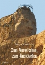 Chlewinski, Artur Zum Verwischen, zum Auslöschen