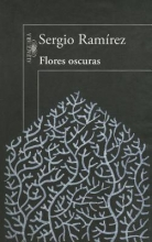 Ramirez, Sergio Flores oscuras The Darkness in Flowers
