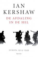 Ian Kershaw , De afdaling in de hel