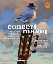 Bart Voet Esmé Bos, Concert magiq