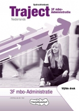 J.H.M.  Mol, W.A. `t Hart Traject Nederlands 3F mbo-Administratie Opdrachtenboek