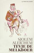 Sholem Aleichem , Tevje de melkboer