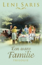 Leni  Saris Een ware familie trilogie