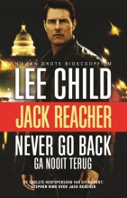 Lee  Child Never Go Back (Ga nooit terug) - filmeditie