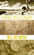 Frank Westerman , Wij, de mens