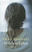 Anne  Provoost In de zon kijken (POD)