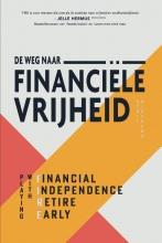 Scott Rieckens , De weg naar financiële vrijheid