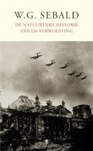 W.G.  Sebald De natuurlijke historie van verwoesting