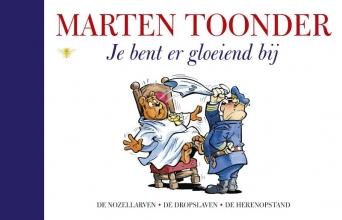 Marten  Toonder Alle verhalen van Olivier B. Bommel en Tom Poes 26 : Je bent er gloeiend bij
