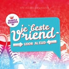 Arine  Spierenburg-van Wijngaarden Je beste vriend voor altijd 10+