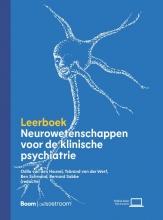 Bernard Sabbe Odile van den Heuvel  Ysbrand van der Werf  Ben Schmand, Leerboek neurowetenschappen voor de klinische psychiatrie