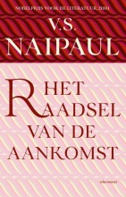 V.S.  Naipaul Het raadsel van de aankomst