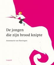 Annemarie van Haeringen De jongen die zijn brood knipte